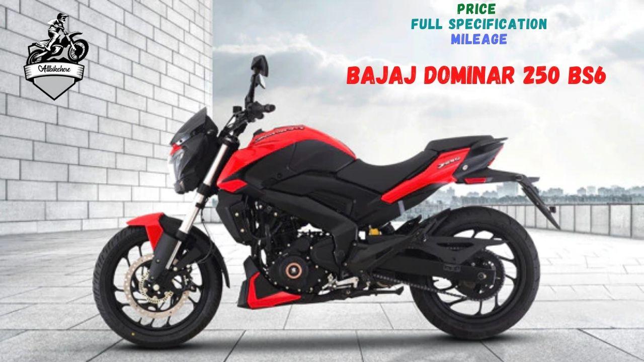 Bajaj Dominar 250 BS6 Price in India