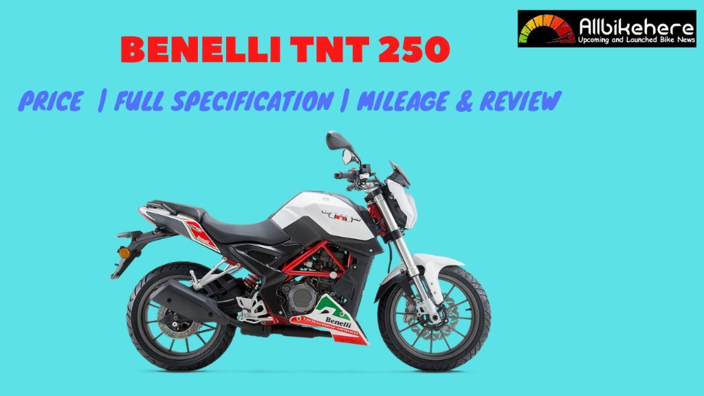 Benelli TNT 250 Price in India