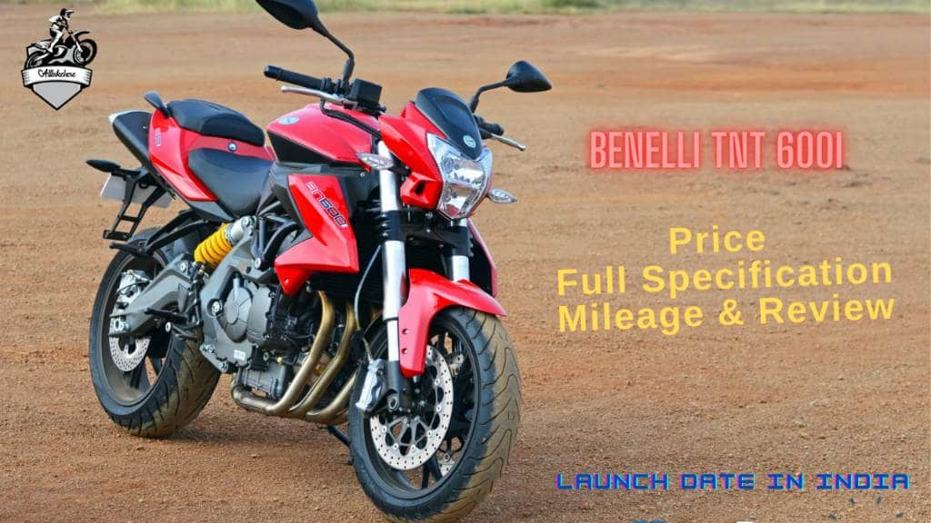 Benelli TNT 600i Price & launch Date in India