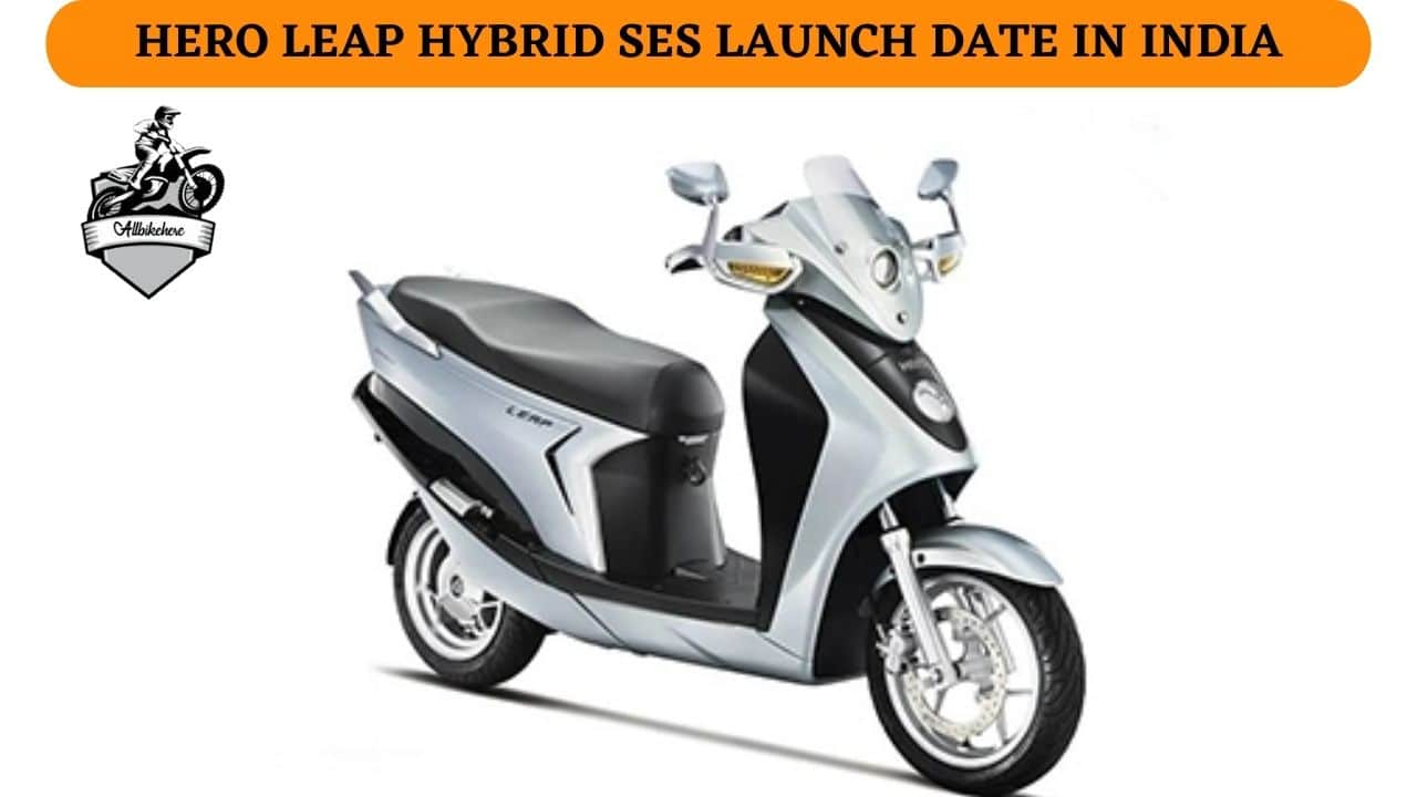 Hero Leap Hybrid SES Launch Date in India