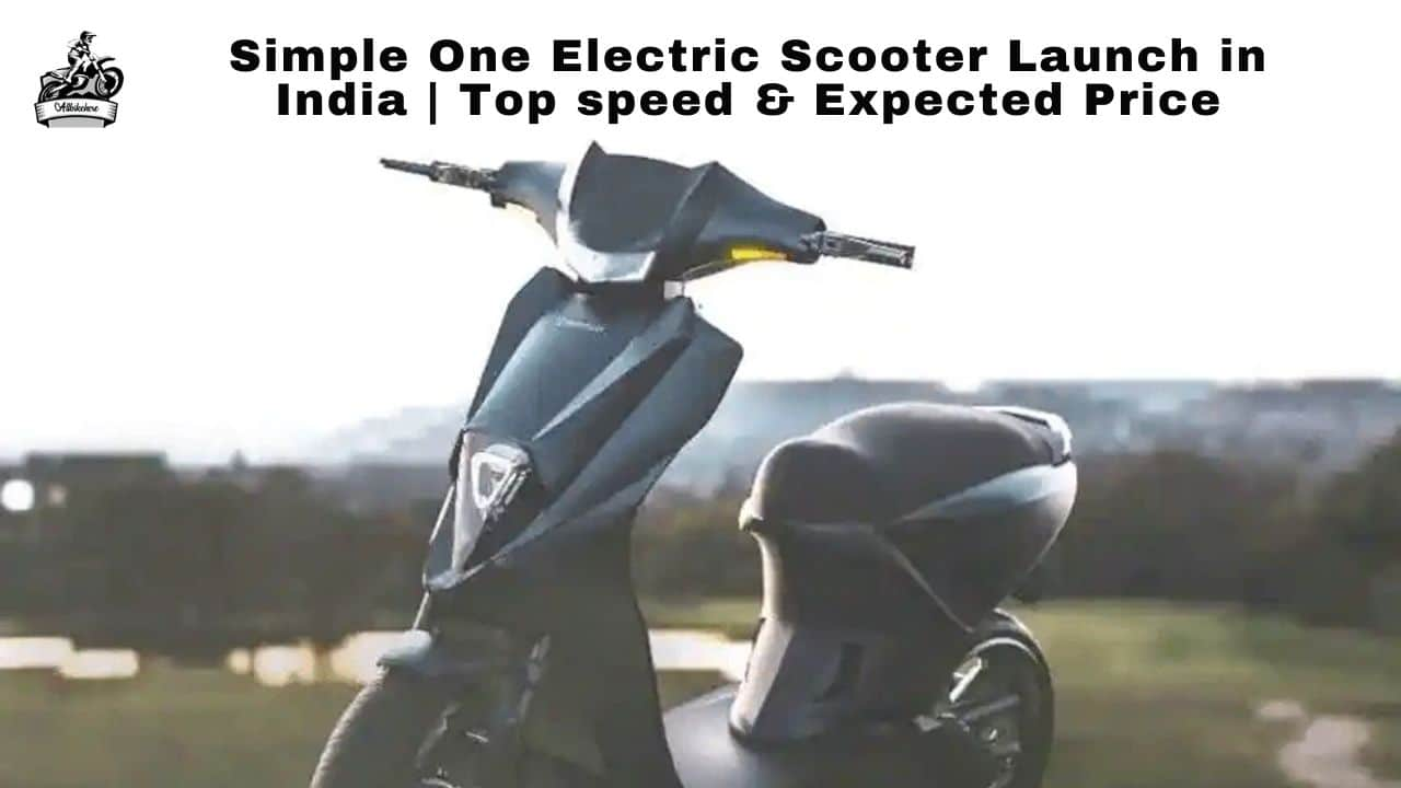 Simple One Electric Scooter Launch in India